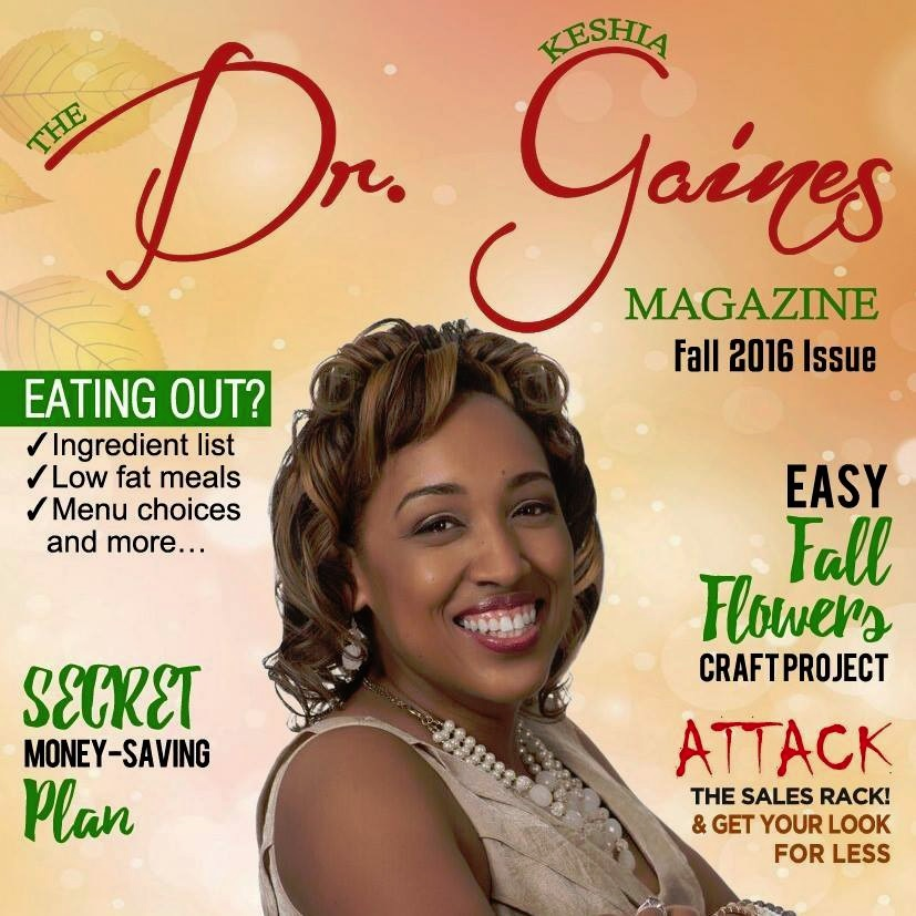 Celeb Teacher Releases 2nd Mini-Magazine Issue- The Dr. Keshia Gaines Magazine- Fall 2016 Issue